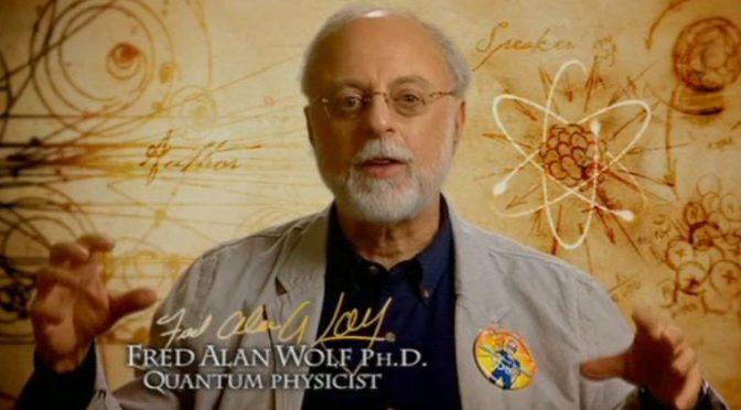 Dusza i fizyka kwantowa- wywiad z doktorem Fredem Alanem Wolfem