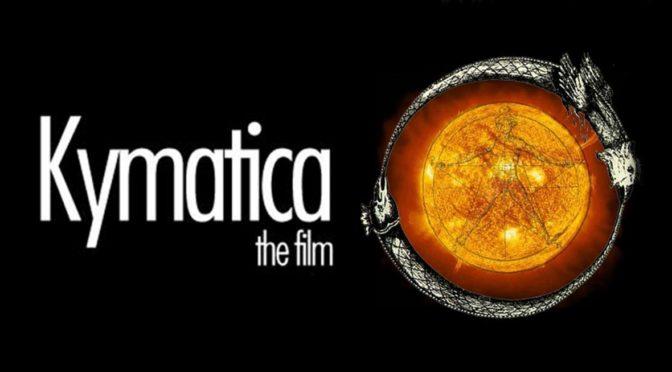 Kymatica- fundamentalny film